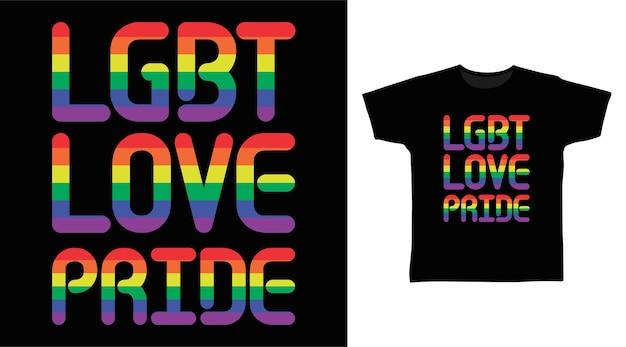 Projekt koszulki lgbt love pride typografii
