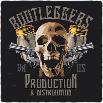 Projekt koszulki lub plakatu z ilustracją przedstawiającą czaszkę, pistolety i słoiki z bimberem