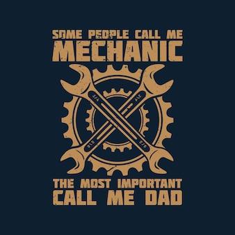 Projekt koszulki niektórzy ludzie nazywają mnie mechanikiem najważniejszym, nazywają mnie tatą z kluczem i ciemnoniebieskim tłem rocznika ilustracji