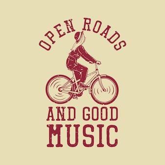 Projekt koszulki otwarte drogi i dobra muzyka z dziewczyną jadącą na rowerze w stylu vintage