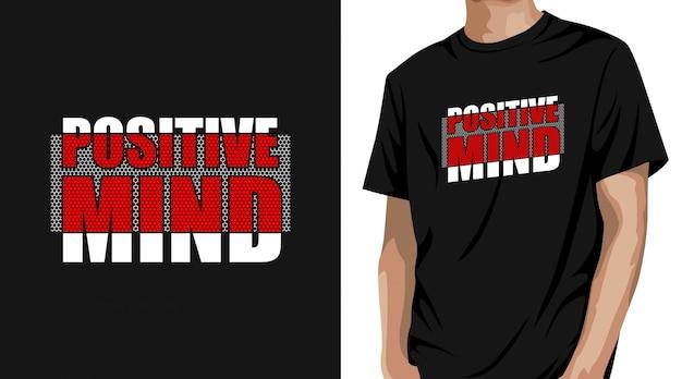 Projekt koszulki pozytywny umysł