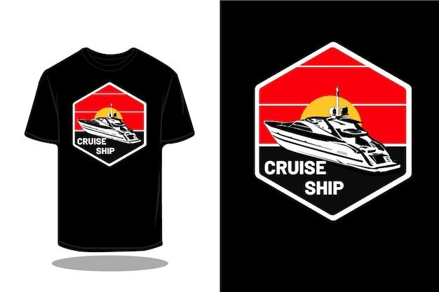 Projekt koszulki retro sylwetka statku wycieczkowego