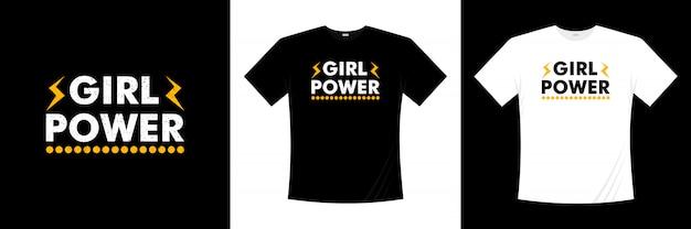 Projekt koszulki typografia dziewczyna moc