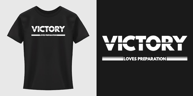 Projekt koszulki typografia zwycięstwo kocha przygotowanie