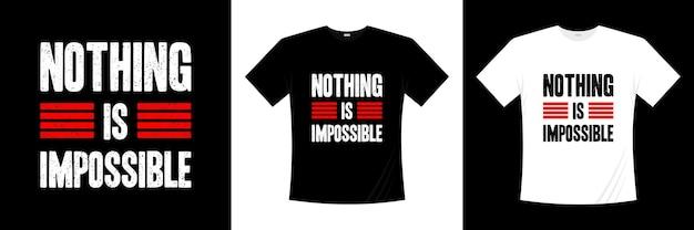 Projekt koszulki typograficznej nic nie jest niemożliwe