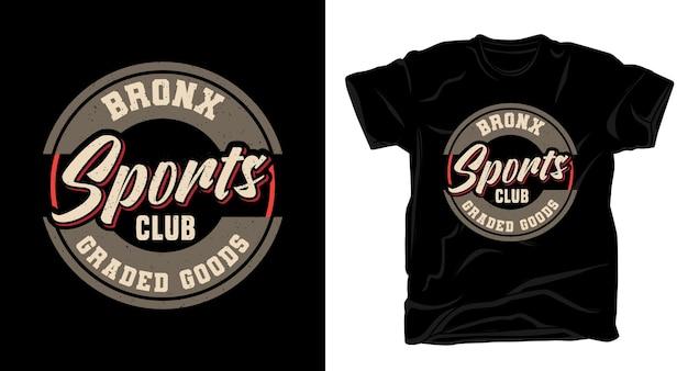 Projekt koszulki typografii klubu sportowego bronx