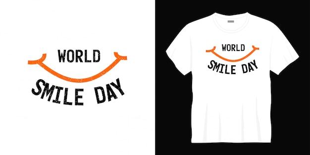 Projekt koszulki typografii światowego dnia uśmiechu