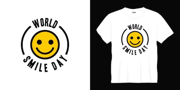 Projekt koszulki typografii światowego dnia uśmiechu.