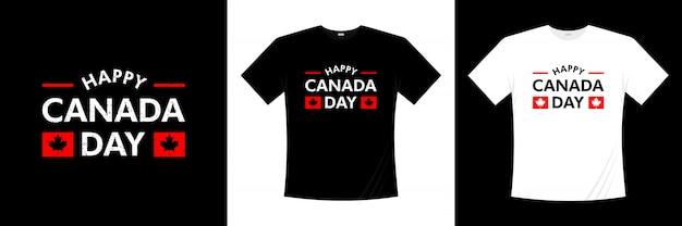 Projekt koszulki typografii szczęśliwy dzień kanady