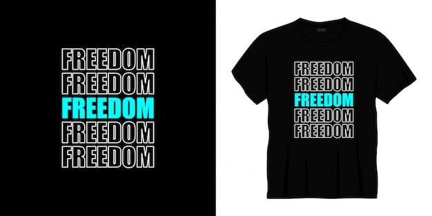 Projekt koszulki typografii wolności