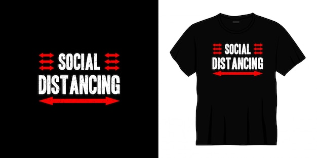Projekt koszulki typografii z dystansem społecznym.