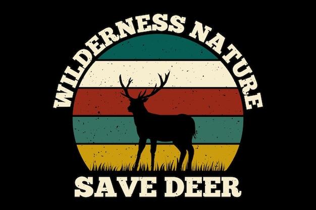 Projekt koszulki z dziką naturą ratuj jelenia w stylu retro