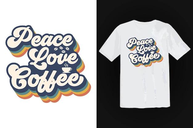 Projekt koszulki z kawą, vintage typografia i napisy, retro slogan
