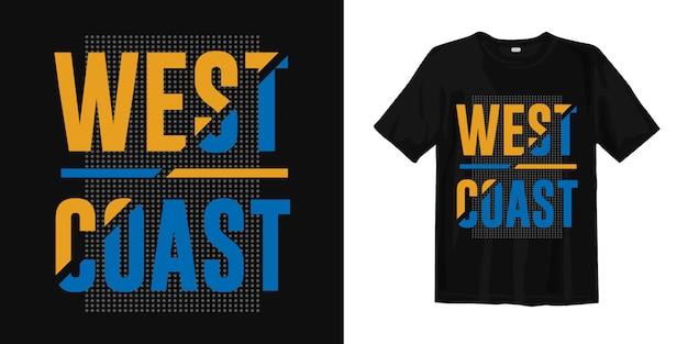 Projekt koszulki z nadrukiem graficznym typografii na zachodnim wybrzeżu