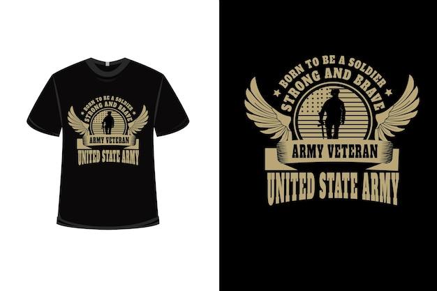 Projekt koszulki z napisem born to be a soldier weteran armii stanów zjednoczonych w kolorze kremowym