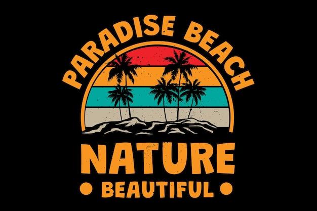 Projekt koszulki z rajską naturą piękna plażowa typografia w stylu retro vintage