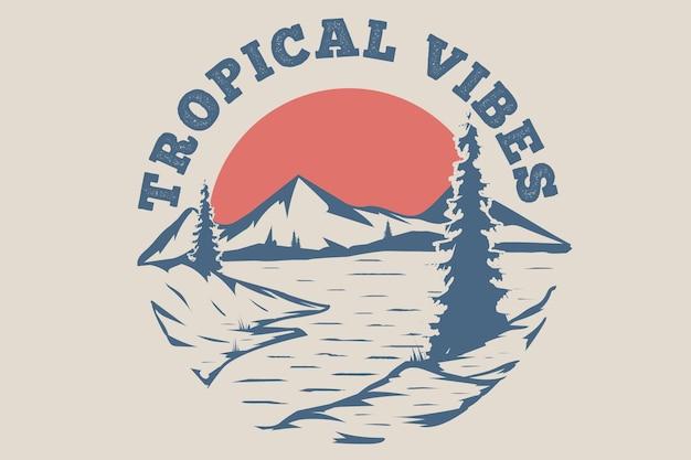 Projekt koszulki z tropikalnych wibracji górskiej plaży ręcznie rysowane stylu vintage ilustracji