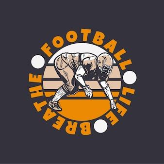 Projekt logo piłkarskiego życia oddycha z piłkarzem robiący vintage ilustrację pozycji sprzętu