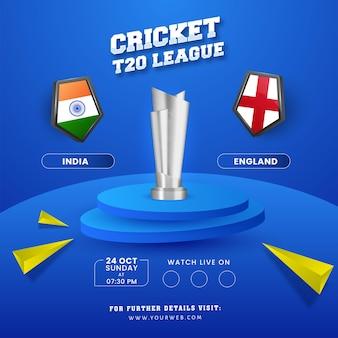Projekt plakatu ligi krykieta t20 z 3d srebrnym trofeum uczestniczącej drużyny indie vs anglia na niebieskim tle.