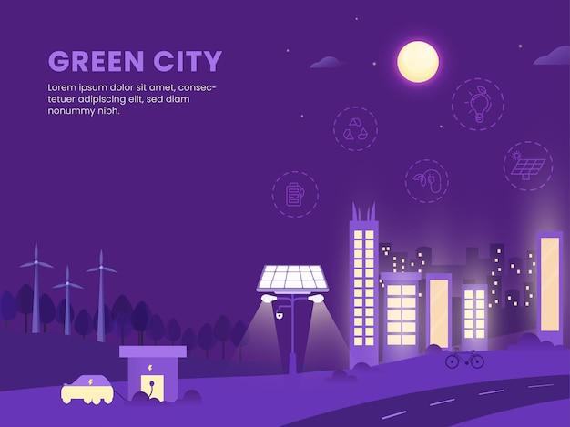 Projekt plakatu na podstawie koncepcji zielonego miasta z budynkami, słonecznym światłem ulicznym i stacją ładowania samochodów na fioletowym tle księżyca w pełni.