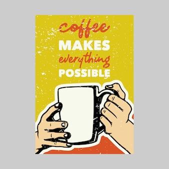 Projekt plakatu na świeżym powietrzu vintage kawy sprawia, że wszystko jest możliwe ilustracja