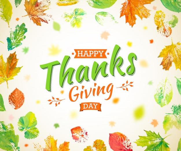 Projekt plakatu święto dziękczynienia. jesienna kartka z pozdrowieniami. spadają kolorowe liście malowane akwarelą z napisem happy thanksgiving day. ręcznie rysowane malowane liście klonu, dębu, osiki.