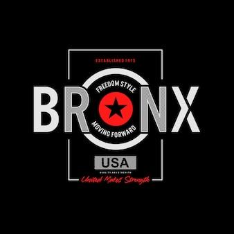 Projekt tshirt bronx typografia premium wektor