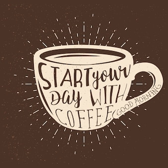Projekt typografii o tematyce kawowej. zacznij dzień od cytatu kawy w filiżance kawy. t-shirt z nadrukiem lub wzorem odzieży.