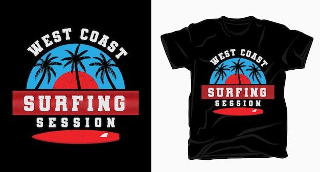 Projekt typografii sesji surfingowej na zachodnim wybrzeżu dla koszulki