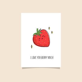 Prosta ilustracja z owocami i zabawną frazą - bardzo cię kocham jagoda. projekt karty z uroczym charakterem truskawki