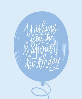 Prosty szablon kartki z życzeniami urodzinowymi napisany odręcznie na niebieskim balonie ze stylową czcionką kaligraficzną kursywą