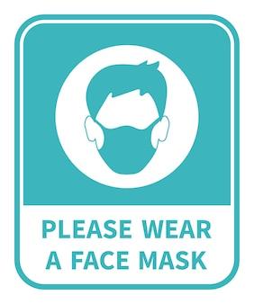 Proszę nosić maskę na twarz. znak uwagi. ochrona przed epidemią koronowirusa. ilustracja wektorowa
