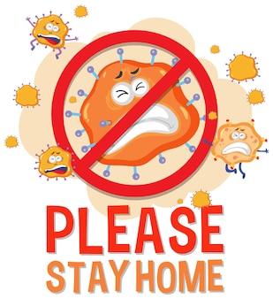 Proszę pozostać w domu czcionką ze znakiem zatrzymania wirusa
