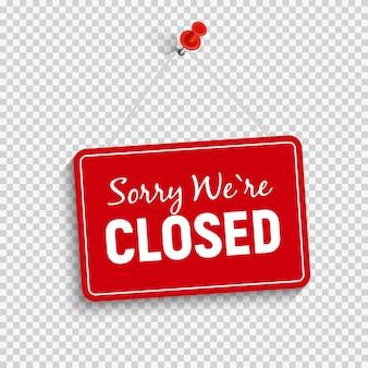 Przepraszam, jesteśmy zamknięty znak