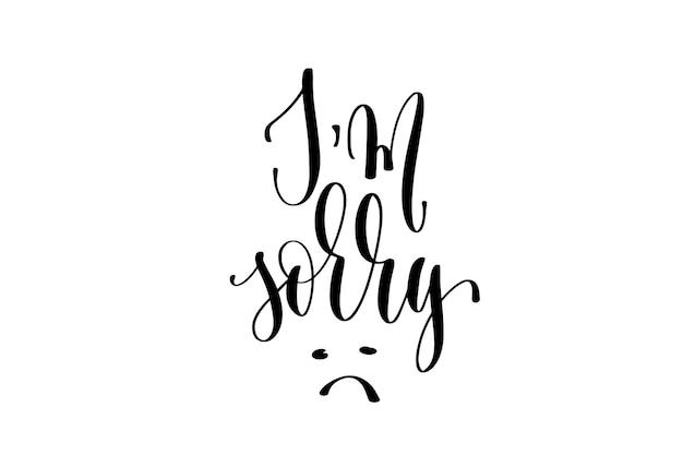 Przepraszam odręczny napis napis pozytywny cytat