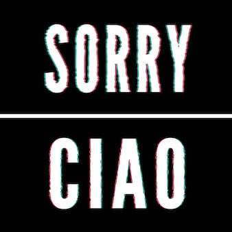 Przepraszam, slogan ciao, typografia holograficzna i glitch