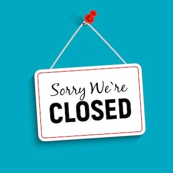 Przepraszamy, jesteśmy zamkniętymi znakami