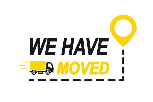Przeprowadziliśmy się, zmieniliśmy adres. wskaźnik lokalizacji na mapie. przeprowadziliśmy się. ciężarówka ze znacznikiem lokalizacji. zmieniono nawigację po adresach. koncepcja znaku terenu lokalizatora, takiego jak dostawa e-commerce lub etykieta transferowa