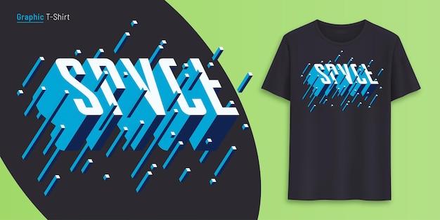 Przestrzeń. projekt graficzny koszulki, typografia, nadruk tekstem w stylu 3d. ilustracja wektorowa.
