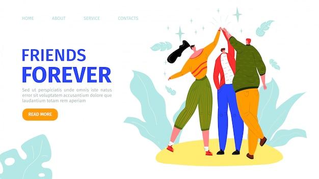 Przyjaciele na zawsze, ilustracja lądowania szczęśliwego dnia przyjaźni. trzech przyjaciół przybija piątkę na specjalne okazje, najlepszy przyjaciel na zawsze. relacja, zabawa, baner internetowy projektu społecznego młodzieży.