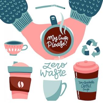 Przynieś swój własny zestaw filiżanek do kawy. kolekcja ślicznych kubków, filiżanek i cytatów z literami. ręka trzyma kubki wielokrotnego użytku. zero odpadów płaski ilustracja. mój kubek proszę - kolekcja.