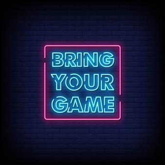 Przynieś swoją grę tekst w stylu neon signs