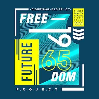 Przyszłość wolność typografii t shirt design