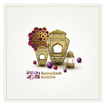 Ramadan kareem pozdrowienie islamska ilustracja z pięknymi latarniami i kaligrafią arabską