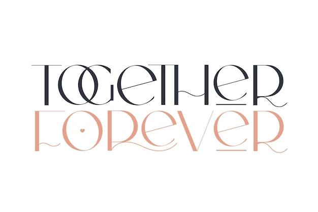 Razem na zawsze elegancja ślubna typografia wektor projekt dla karty urodzinowej walentynki