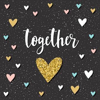 Razem. odręczny napis i doodle ręcznie rysowane serce na projekt koszulki, karty ślubne, zaproszenia ślubne, plakat walentynkowy, broszury, notatnik, album itp. złoto tekstury.