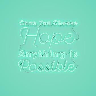 Realistyczny neon z pozytywnym przesłaniem