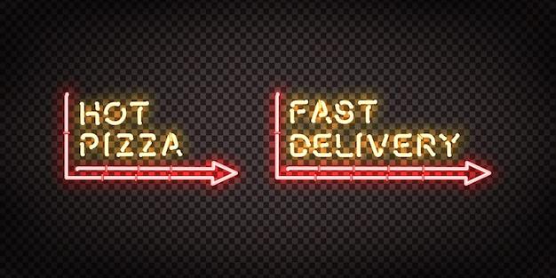 Realistyczny neonowy znak logo hot pizza i fast delivery do dekoracji szablonu i pokrycia na przezroczystym tle. koncepcja restauracji, kawiarni, pizzerii i kuchni włoskiej.