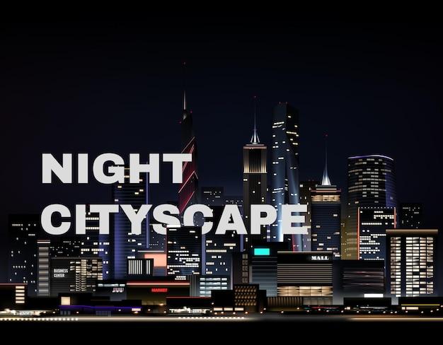Realistyczny nocny krajobraz miasta z drapaczami chmur i tekstem