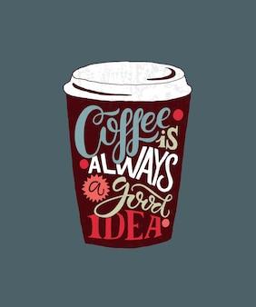 Ręcznie naszkicowana kawa to zawsze dobry pomysł, napis jako plakat odznaka karta pocztowa eps 10